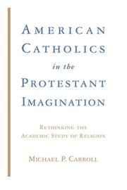 American Catholics and Protestant metanarratives