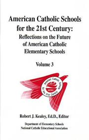 American Catholic Schools for the 21st Century
