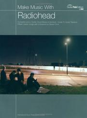 Make Music With Radiohead. Complete Lyrics / Guitar Chord Boxes & Symbols/ Guide To Guitar Tablature